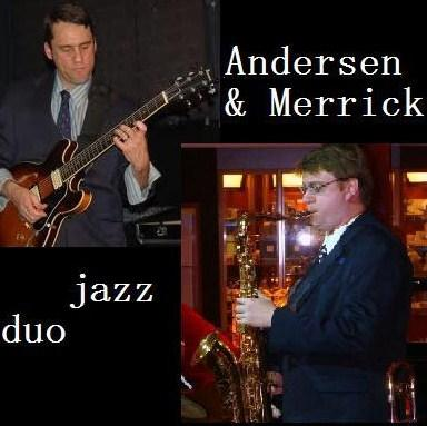 Andersen & Merrick Jazz Combo  | Corona, CA | Jazz Band | Photo #1
