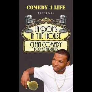 CLEAN Comedian- La Don - Clean Comedian - Los Angeles, CA