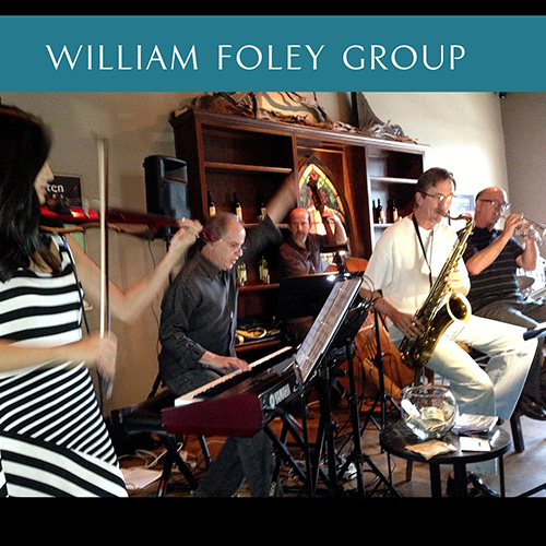 William Foley Group - Jazz Band - Dallas, TX