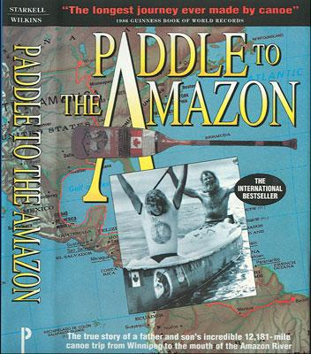 Paddle to the Amazon - Dana Starkell | Chicago, IL | Motivational Speaker | Photo #2