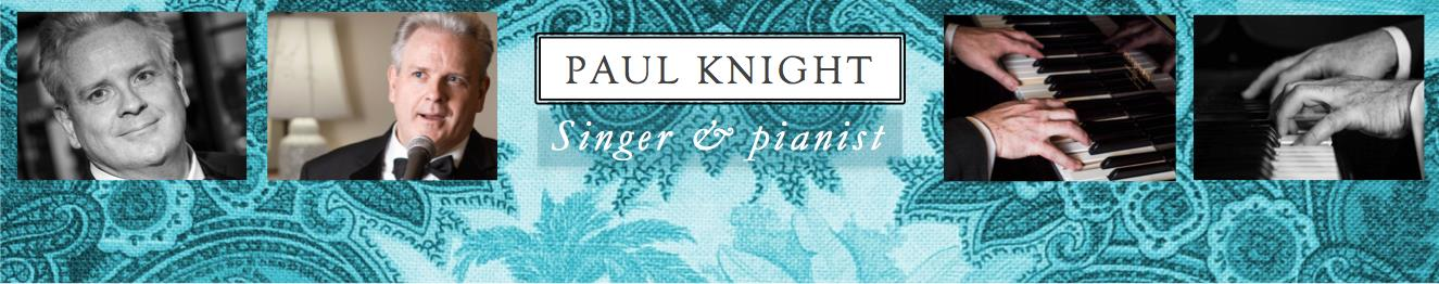Paul Knight, singer and pianist