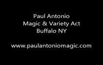 Paul Antonio Magic And Variety Act | Buffalo, NY | Magician | Escapology - adding More Variety to the show