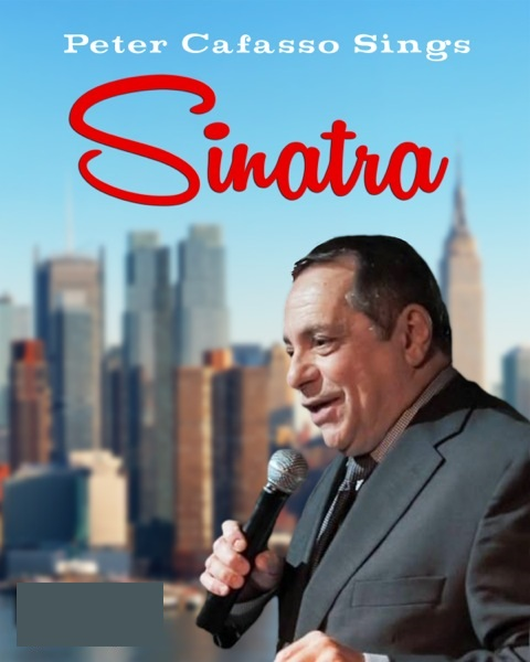 Peter J Cafasso Sings Sinatra - Frank Sinatra Tribute Act - North Bergen, NJ