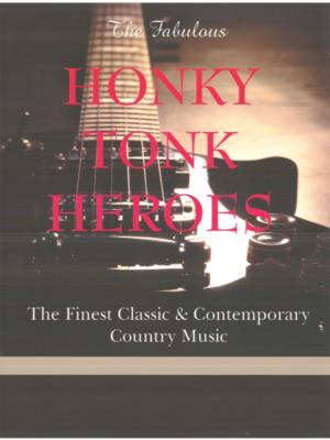 The Fabulous Honky Tonk Heroes | Saint George, UT | Country Band | Photo #16