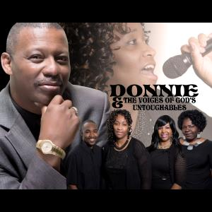 North Carolina Gospel Band | DONNIE & THE VOICES OF GOD'S UNTOUCHABLES