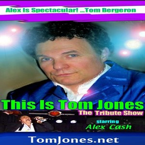 Florence Frank Sinatra Tribute Act | Alex Cash - This Is Tom Jones