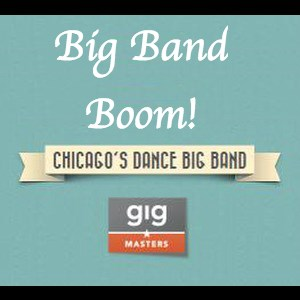 Chicago Big Band | Big Band Boom!