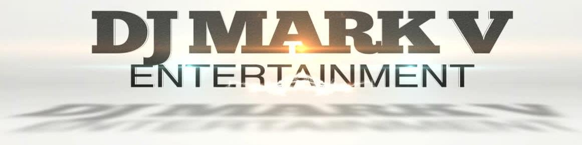 DJ Mark V Entertainment