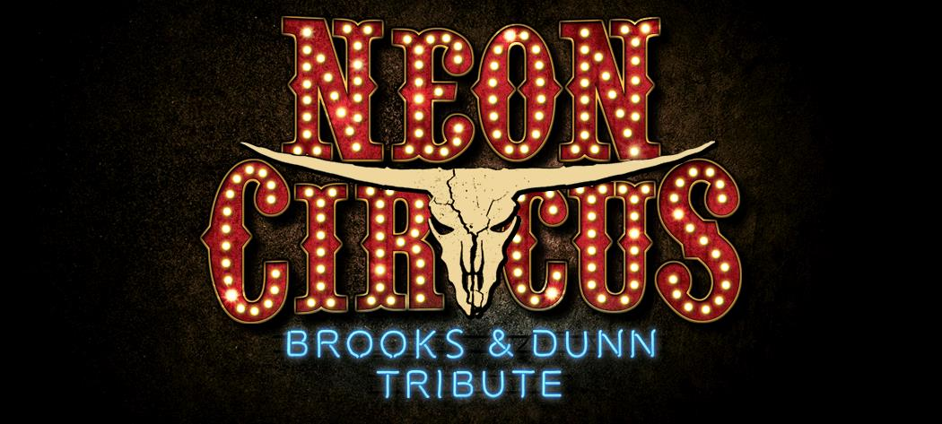 Neon Circus Brooks and Dunn Tribute