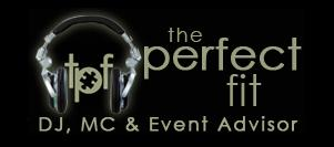 The Perfect Fit DJ, MC, & Event Advisor, LLC | Elgin, IL | DJ | Photo #1