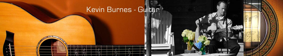 Kevin Burnes - Guitar