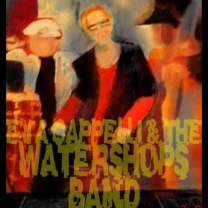 Eva Cappelli & The Watershops Band - Original Band - Springfield, MA