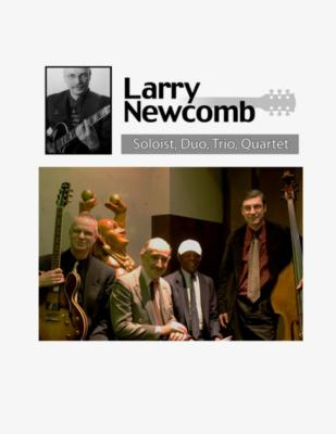 Larry Newcomb Solo/Duo/Trio/Quartet | New York, NY | Jazz Ensemble | Photo #2