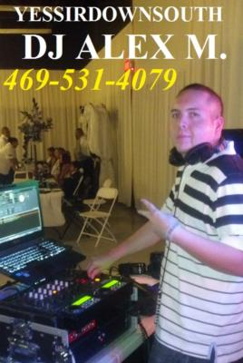 Dj Alex M | Dallas, TX | DJ | Photo #1