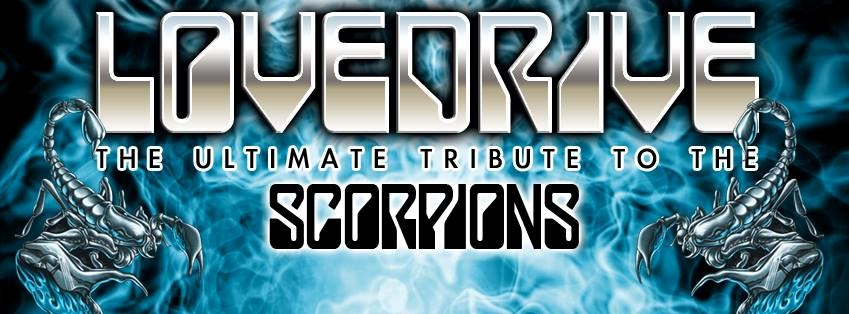 LOVEDRIVE the Ultimate Scorpions Tribute