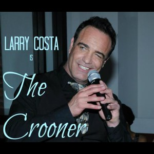 Larry Costa - The Crooner - Jazz Singer - New York, NY
